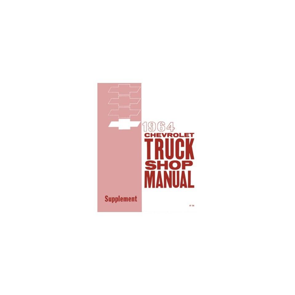1964 Chevrolet Truck Shop Service Repair Manual Supplement Engine Drivetrain Electrical