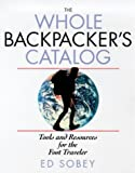 The Whole Backpacker's Catalog