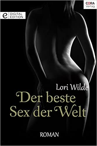 Der beste Sex der Welt: Digital Edition (German Edition)