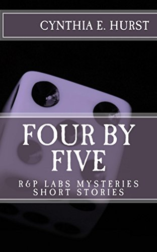 Four by Five: R&P Labs Mysteries Short Stories