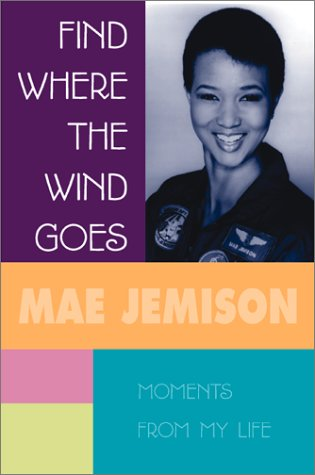 Find Where The Wind Goes: Moments From My Life by Scholastic Press