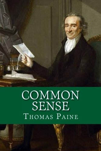 thomas paine common sense essays Common sense, addressed to the an essay on the origin of free-masonry critical and political strictures on thomas paine's rights of man.
