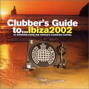 Clubber's guide to. Ibiza 2002 various artists | songs, reviews.