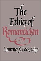 The Ethics of Romanticism