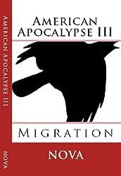 American Apocalypse III: Migration