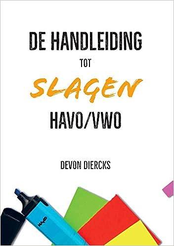 De Handleiding tot Slagen Havo/Vwo: Amazon.es: Devon Diercks ...
