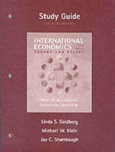 International Economics: Theory and Policy, Study Guide