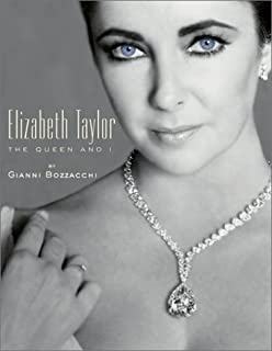 Elizabeth Taylor: The Queen and I