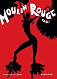 Moulin Rouge (Memoires) by Christophe Mirambeau (2004-03-30)