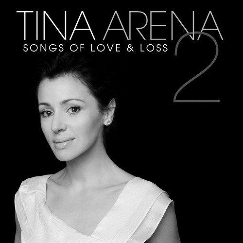 CD : Tina Arena - Songs Of Love & Loss 2 (Australia - Import)