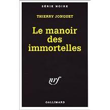 MANOIR DES IMMORTELLES (LE)