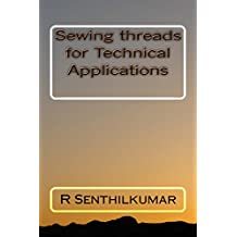 Sewing threads for Technical Applications