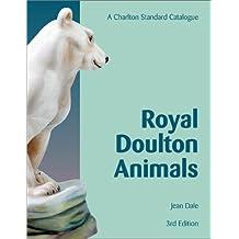 Royal Doulton Animals: The Charlton Standard Catalogue