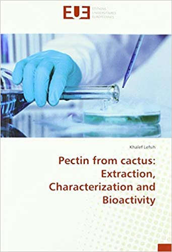 Livre electronique gratuit Pectin from cactus: Extraction, Characterization and Bioactivity