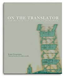 On the Translator and the Latin Text: Essays on Swedenborg (Journal of the Swedenborg Society)