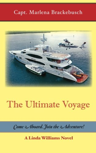Download The Ultimate Voyage: Come Aboard. Join the Adventure! (Volume 3) pdf epub