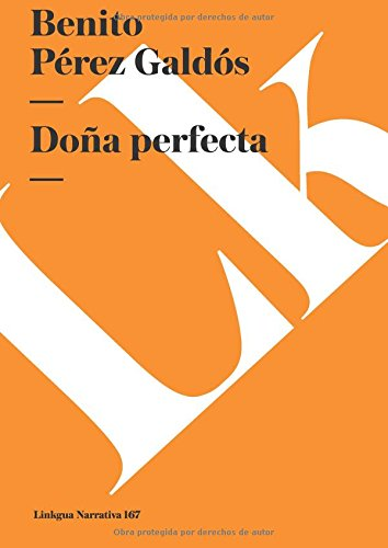 Doña perfecta (Narrativa) (Spanish Edition) [Benito Perez Galdos] (Tapa Blanda)