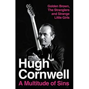 A Multitude of Sins: Golden Brown, The Stranglers and Strange Little Girls: The Autobiography