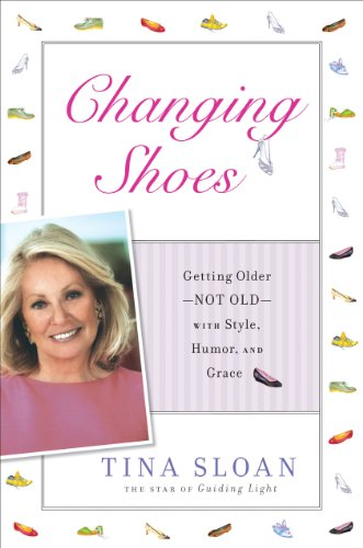 Changing Shoes: Staying in the Scheme with Style, Humor, and Grace