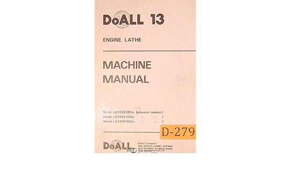 doall 13, ld 1320 40 & 60 inch, engine lathe, machine manual: doall:  amazon com: books