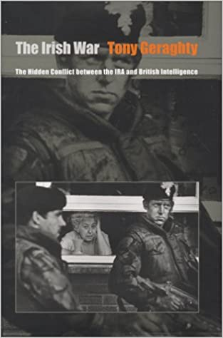 The irish war the hidden conflict between the ira and british the irish war the hidden conflict between the ira and british intelligence tony geraghty 9780801864568 amazon books fandeluxe Gallery