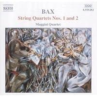 Bax: String Quartets 1, 2