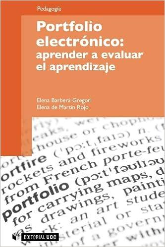 Libro Portfolio electrónico: Aprender a evaluar el aprendizaje