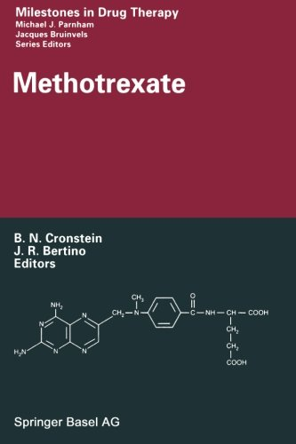 Methotrexate (Milestones in Drug Therapy) by Birkhäuser