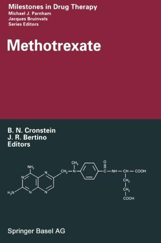 Methotrexate (Milestones in Drug Therapy)