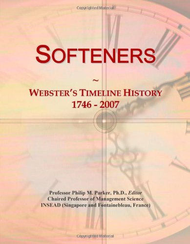 (Softeners: Webster's Timeline History, 1746 - 2007)