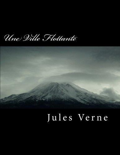 Une Ville Flottante  [Verne, Jules] (Tapa Blanda)