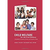 Child Welfare for the Twenty-first Century: A Handbook of Practices, Policies, and Programs