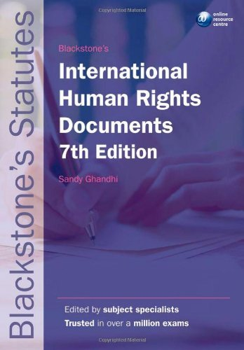 By Sandy Ghandhi: Blackstone's International Human Rights Documents (Blackstone's Statutes) Seventh (7th) Edition pdf epub