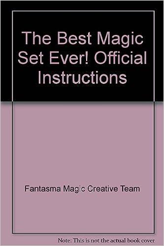 The Best Magic Set Ever Official Instructions Fantasma Magic