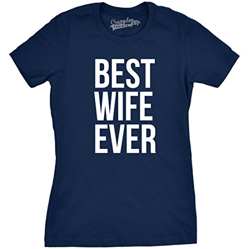 Crazy Dog TShirts - Womens Best Wife Ever T Shirt Funny Sarcastic Relationship Tee For Ladies - Camiseta Para Mujer azul marino