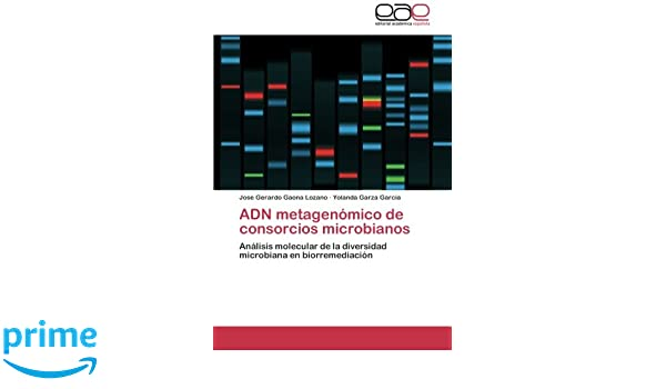 ADN metagenómico de consorcios microbianos: Análisis ...