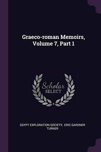 Graeco-roman Memoirs, Volume 7, Part 1