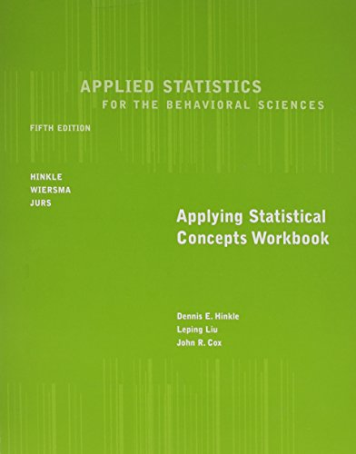 Workbook for Hinkle/Wiersma/Jurs' Applied Statistics for the Behavioral Sciences, 5th
