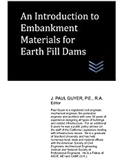 An Introduction to Embankment Materials for Earth Fill Dams