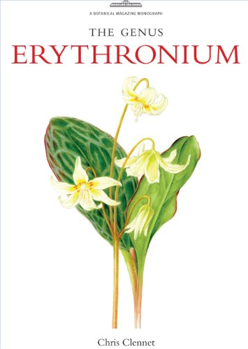 Genus Erythronium, The (Botanical Magazine Monograph) por Chris Clennett