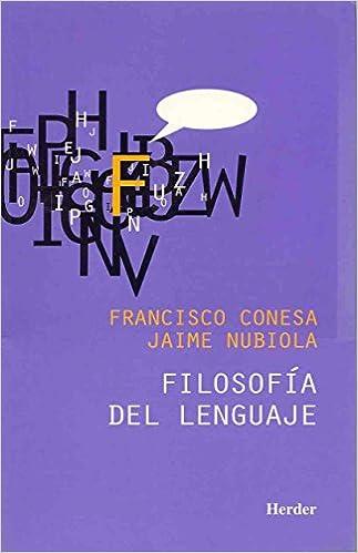 Filosofía del lenguaje: Amazon.es: Francisco Conesa, Jaime Nubiola Aguilar: Libros