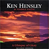Glimpse of Glory by Ken Hensley (2003-01-01)