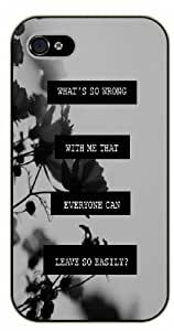 "iPhone 6 (4.7"") What's so wrong with me that everyone can leave so easily? Vintage floral - black plastic case / Life quotes, inspirational and motivational / Surelock Authentic"