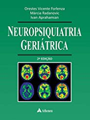 Neuropsiquiatria Geriátrica - 2ª Edição