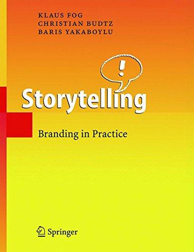 Storytelling: Branding in Practice
