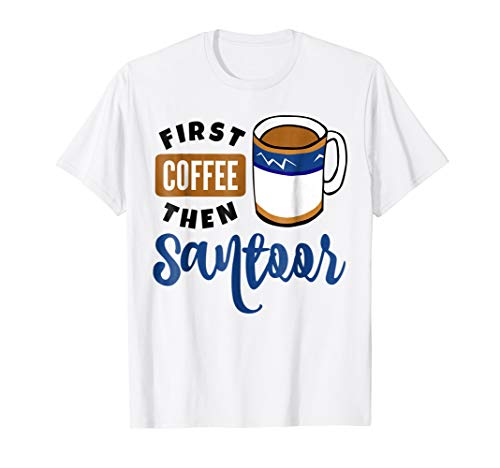 First Coffee Then Santoor Music Lover Coffee Mug T-Shirt