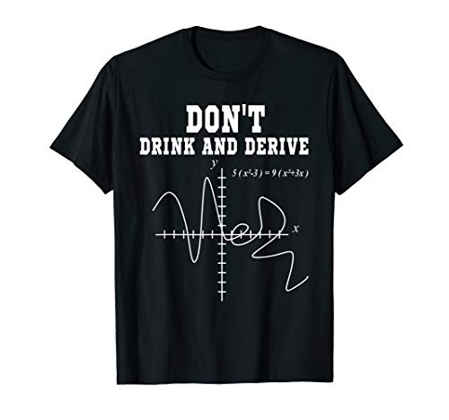 (DON'T DRINK AND DERIVE SHIRT FUNNY T-SHIRT LET FRIEND'S )