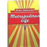 """Metropolitan Life (Plume)"" av Fran Lebowitz"