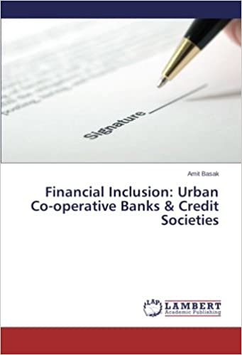 Financial Inclusion: Urban Co-operative Banks and Credit Societies