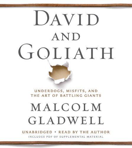 David And Goliath Underdogs Misfits And The Art Of Battling